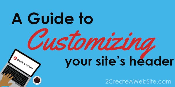 How to Customize Your WordPress Header